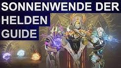 Destiny 2: Sonnenwende der Helden 2019 Guide (Deutsch/German)