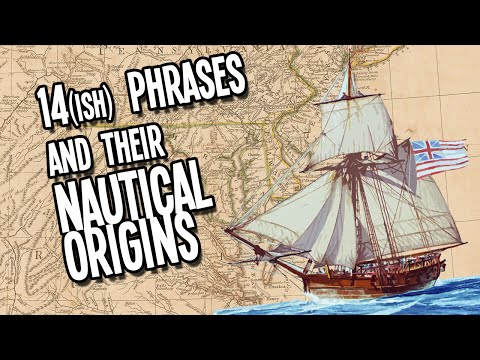 14 Common Phases and Their Nautical Origins