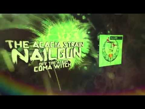 Клип The Acacia Strain - Nailgun