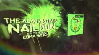 The Acacia Strain - Nailgun