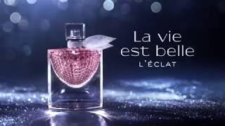 Discover L'Eclat, the new scent of happiness #LaVieEstBelle اكتشفي آيكلا، العطر الجديد من لانكوم