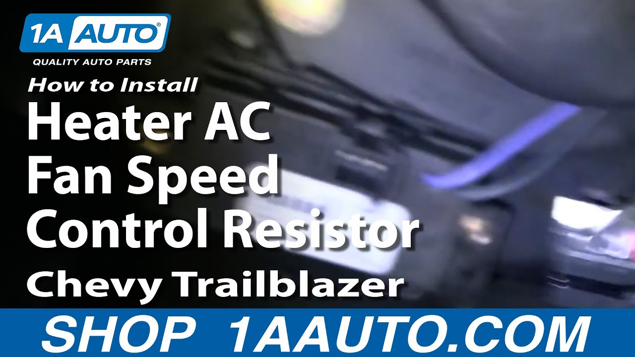 medium resolution of how to install replace blower motor resistor 02 09 chevy trailblazer