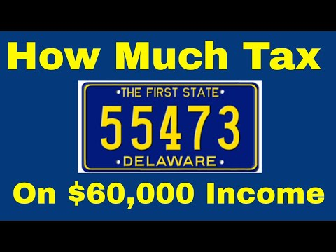 How Much Tax Will You Pay On $60,000 In Delaware?