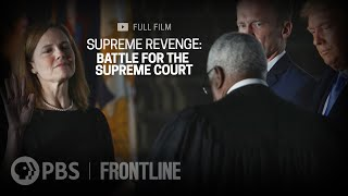 (UPDATE) Supreme Revenge: Battle for the Supreme Court | FRONTLINE