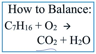 how to balance c7h16 o2 co2 h2o heptane combustion reaction