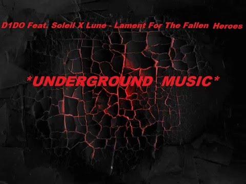 D1DO Feat. Soleil X Lune - Lament For The Fallen Heroes (Original Mix)