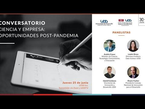 Conversatorio Ciencia y Empresa: Oportunidades Post-Pandemia