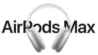 AirPods Max, así son los nuevos auriculares de Apple!