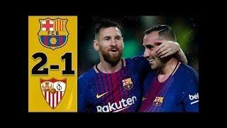 Fc barcelone vs Séville : Liga Santander 2017/2018 buts et Résumé du match
