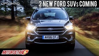 Ford 2 new SUVs coming | Hindi | MotorOctane