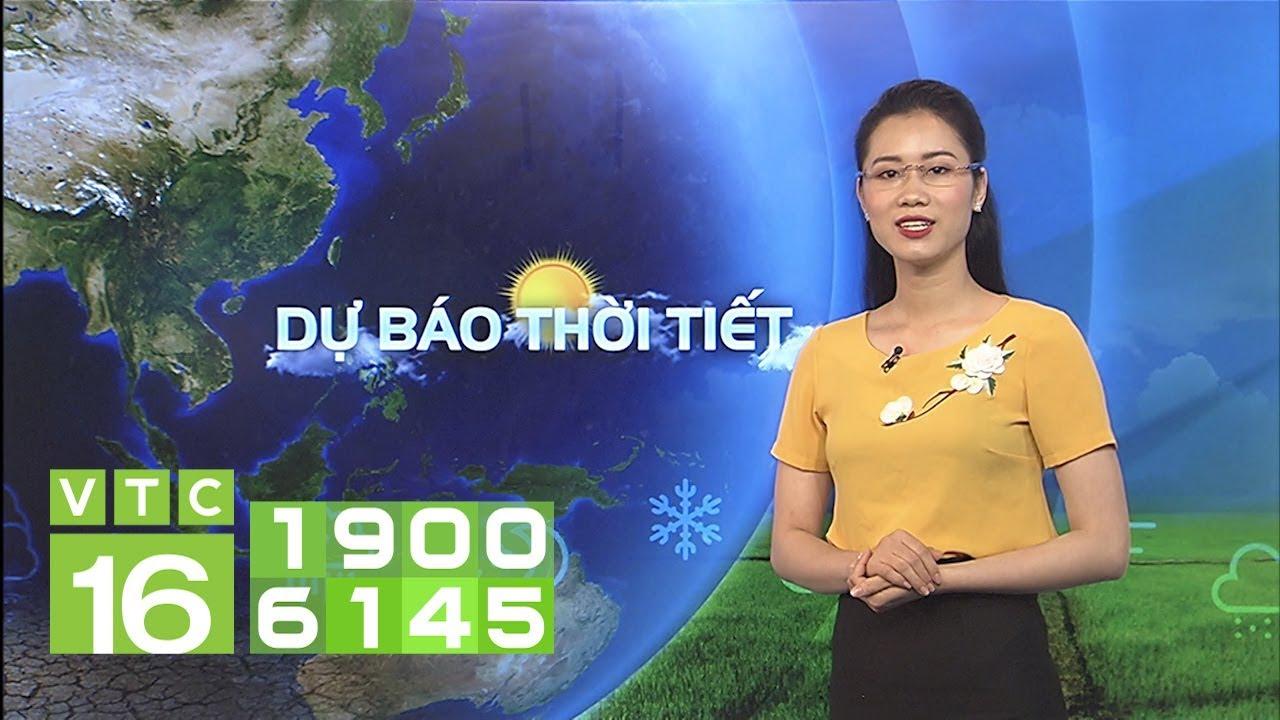 Dự báo thời tiết 18/04/2019 | VTC16