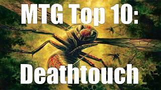 MTG Top 10: Deathtouch