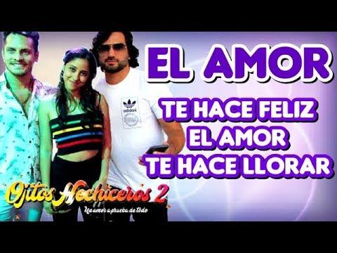 El Amor - Ojitos Hechiceros (Belen, Jano Y Edgar) OFICIAL
