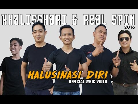 KHALISSHARI & REAL SPIN - HALUSINASI DIRI (OFFICIAL LYRIC VIDEO)