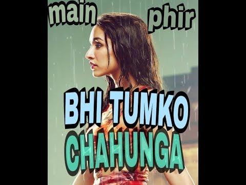 Main Fir Bhi Tumko Chahunga Song {instrumental Or Kareok} Half Girl Friend