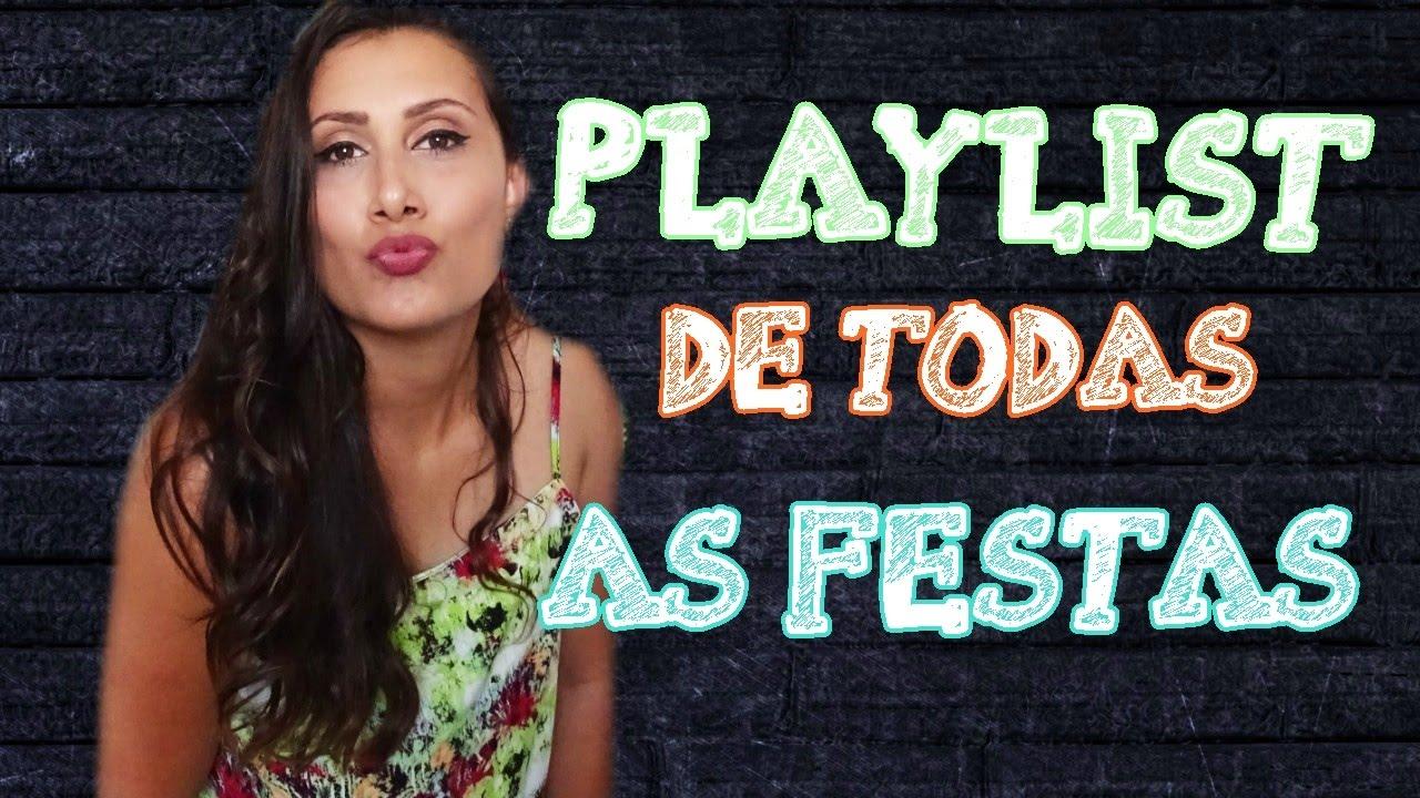 5d96f7962b PLAYLIST DE TODAS AS FESTAS - MUSICAS MAIS TOCADAS NOSTALGIA - YouTube