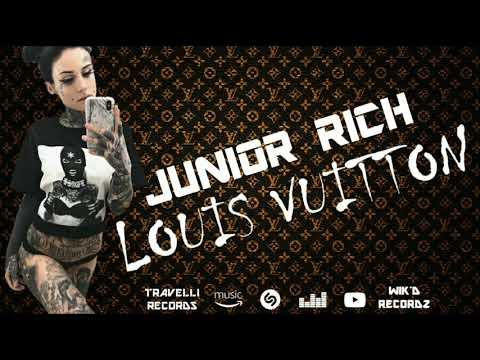 JUNIOR RICH- LOUIS VUITTON (TRAVELLI RECORDZ) (WICK'D RECORDZ)
