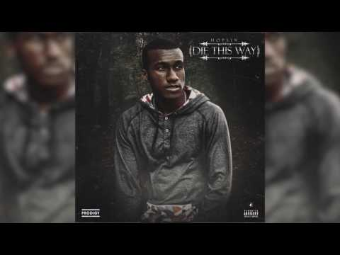 Hopsin - Die This way (Feat. Matt Black and Joey Tee) *AUDIO*