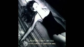 Mariah Carey - My all (Chris IDH & Tony Loreto remix)