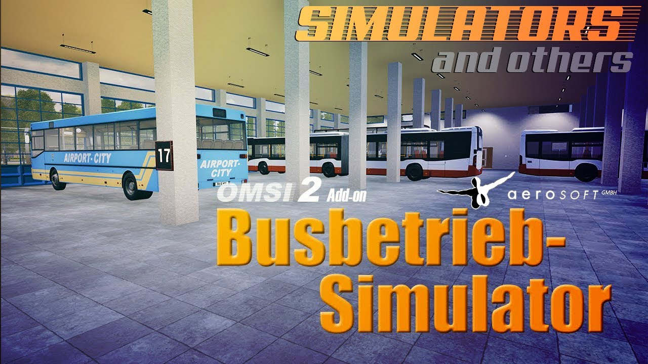 OMSI 2 - Add-on Busbetrieb-Simulator