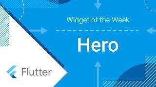 Hero (Flutter Widget of the Week)