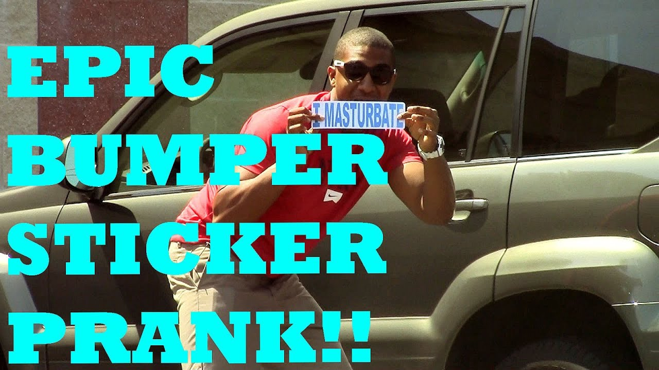 Bumper sticker prank original treyprankz youtube