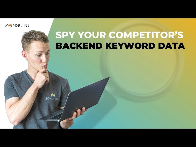 Spy on Your Competition's Backend Listing Copy! 🔎 Keywords Spotlight
