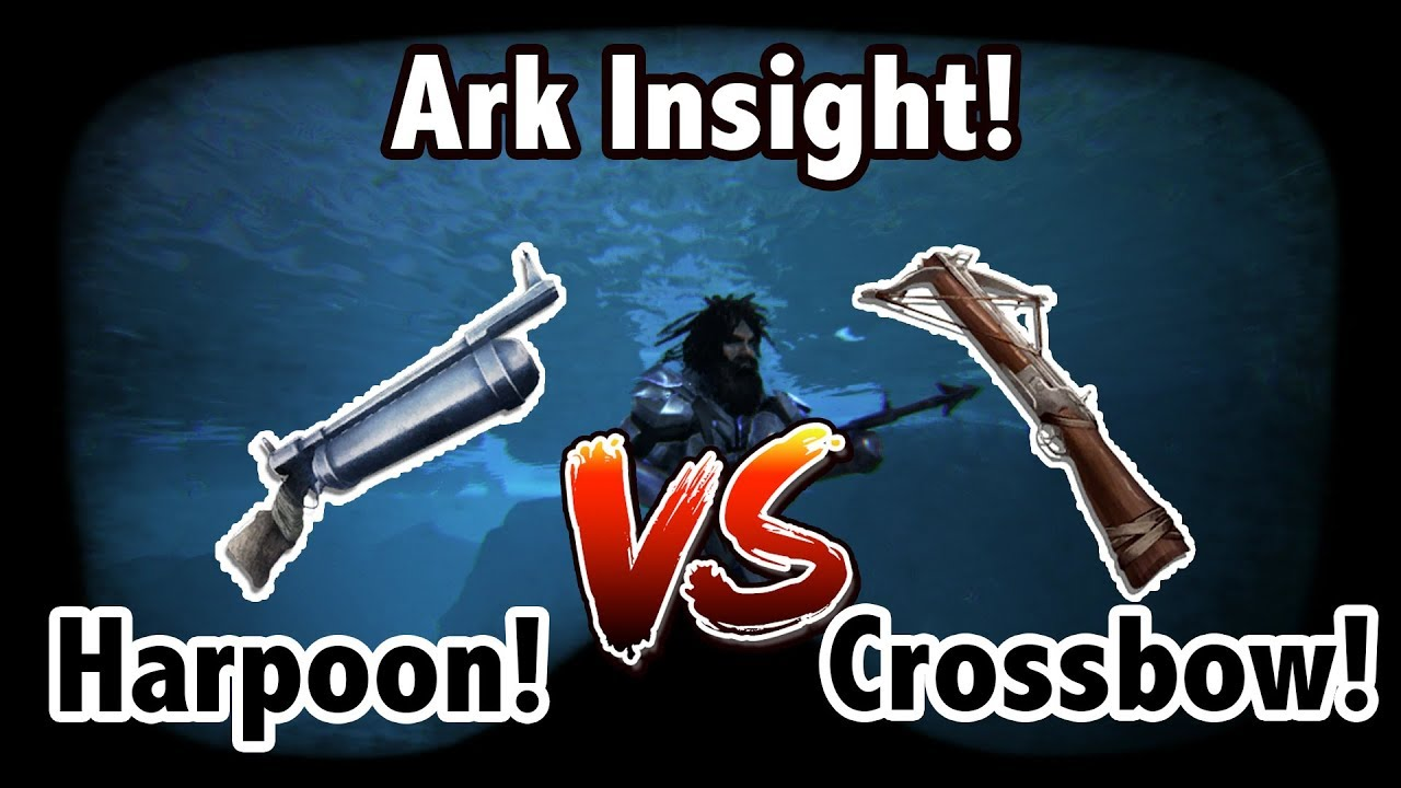 Ark insight which is better harpoon launcher vs crossbow youtube ark insight which is better harpoon launcher vs crossbow malvernweather Images