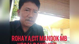 Download Rohaya voc Bahrudin cipt Mandok Mb .musik Suhari bt putra lagu terpopuler.