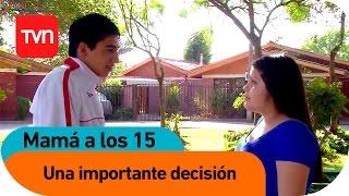 Mamá a los 15 | E02 T02: Carla Jeldrez: Una importante decisión