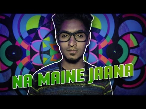 EMIWAY - NA MAINE JAANA [OFFICIAL MUSIC VIDEO]