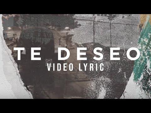 Majo y Dan - Te Deseo (Video Lyric Oficial)