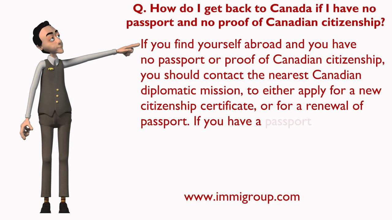 How do i get back to canada if i have no passport and no proof of how do i get back to canada if i have no passport and no proof of canadian citizenship ccuart Gallery