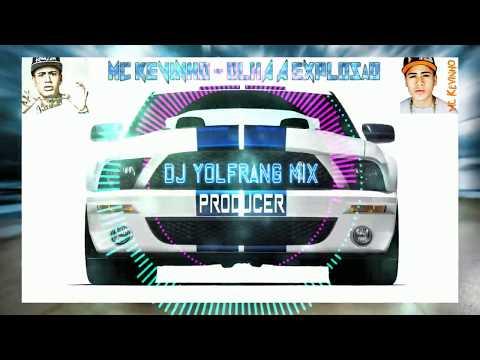 mc kevinho   olha a explosão version electro house Dj Yolfrang Mix Producer