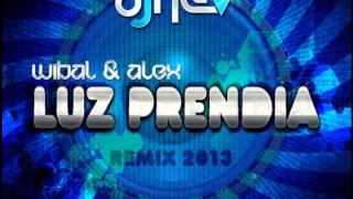 Wibal & Alex - Luz prendia (Dj Nev Remix)