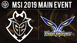 G2 Esports vs Flash Wolves - MSI 2019 Group Stage - G2 vs FW