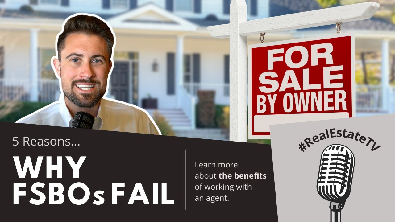 5 Reasons FSBOs Fail in a Fast-Moving Market