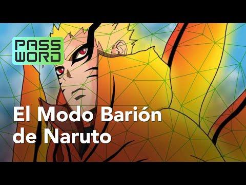 ¿Qué es y cómo funciona el Modo Barión de Naruto? | PASSWORD