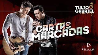 Baixar Tulio e Gabriel - Cartas Marcadas (DVD Em Casa)