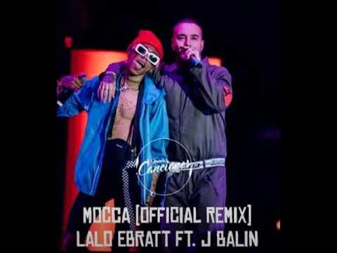 Mocca remix Lalo Ebratt - Jbalvin