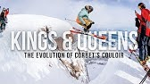 Kings & Queens – The Evolution of Corbet's Couloir