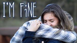 I'm Fine - A Short Film