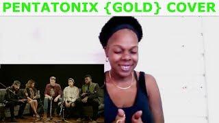 Pentatonix - Gold (Kiiara cover) Reaction !!!