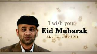 Eid Mubarak From Around the World - Part 3