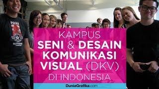 [4.11 MB] Daftar Kampus dengan Jurusan Seni dan Desain Komunikasi Visual (DKV) Terpopuler di Indonesia
