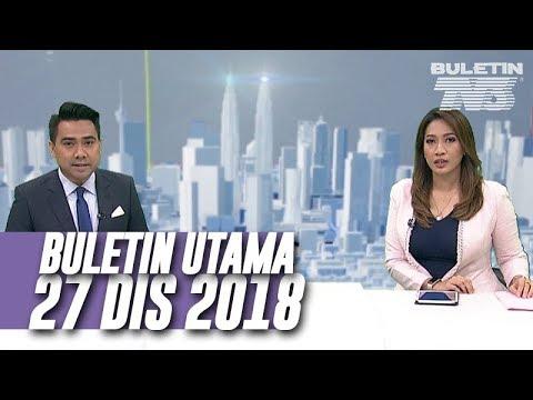 Buletin Utama (2018)   Khamis, 27 Disember