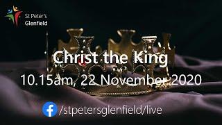 Christ the King service for St Peter's, Sunday 22 November 2020