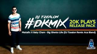 Mattafix X Baby Cham - Big Ghetto Life (DJ Tzealon Remix)