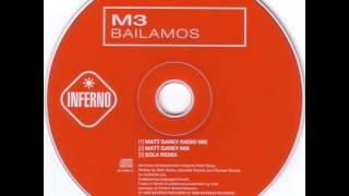 M3 - Bailamos (Matt Darey Mix) |1999|