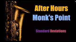 """After Hours / Monk's Point from """"Standard Deviations"""""""